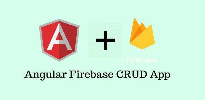 Angular Firebase CRUD(Create, Update, Read, Delete) App