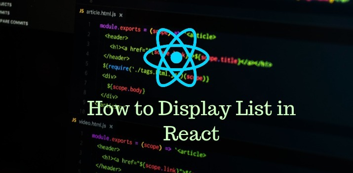 How to Display List in Reactjs Example