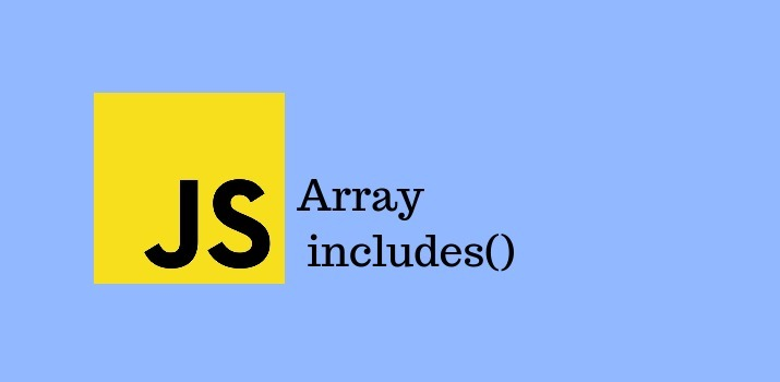 How to use the JavaScript includes() function