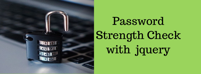 How to Check Password Strength with JQuery