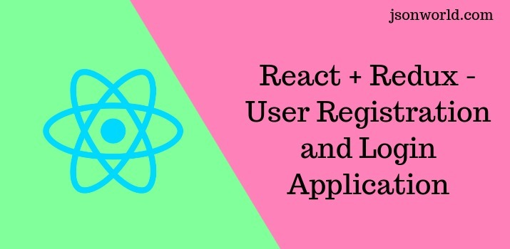 React + Redux - User Registration and Login Example & Tutorial