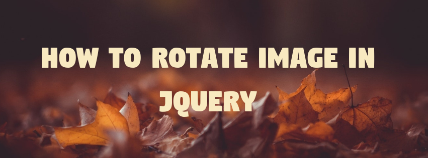 How to Rotate Image in jQuery