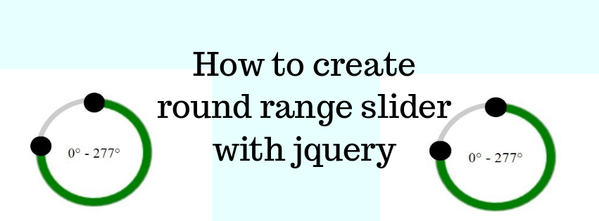 How to Create Round Range Slider With Jquery
