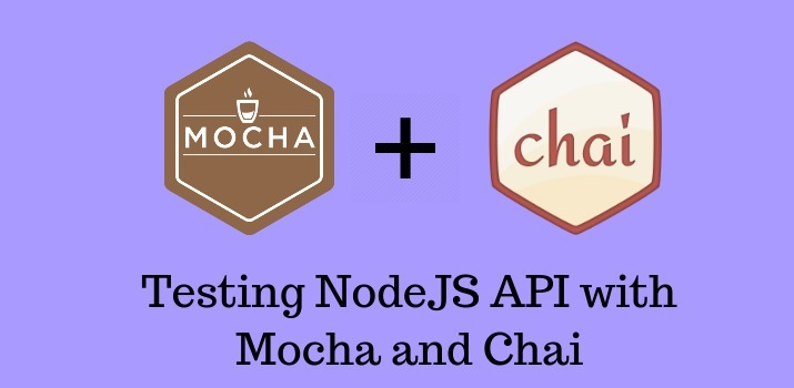 Testing NodeJS API with Mocha  and Chai